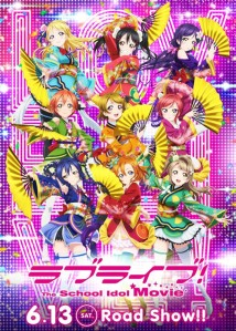 One of the posters for Love Live! The School Idol Movie.
