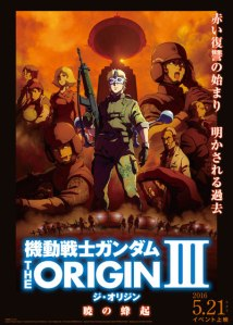 One of the posters for Mobile Suit Gundam The Origin III: Dawn of Rebellion.